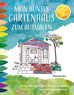 Gartenhaus Malbuch für Erwachsene
