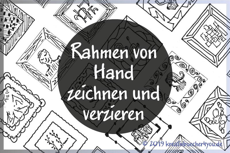 Rahmen zeichnen und verzieren von Hand