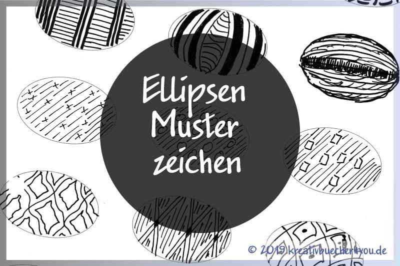 Ellipsen Muster zeichnen – 15 einfache Beispiel zum nachzeichnen