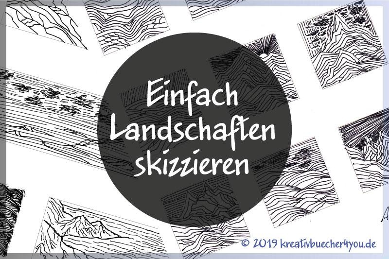 Landschaften einfach zeichnen & skizzieren mit Linien in schwarz-weiß