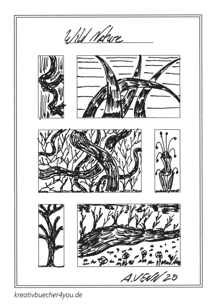 Wilde Natur gezeichnet mit Tuschestift - kreativbuecher4you von Alexander Venn