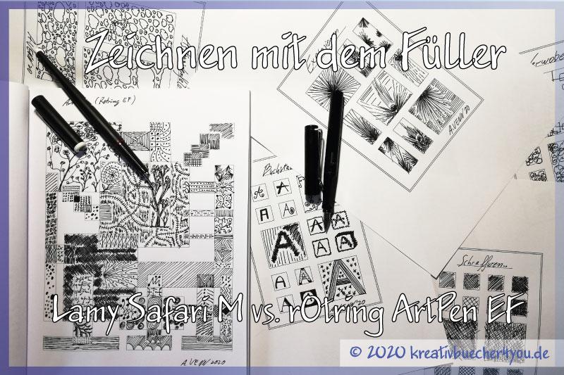 Zeichnen mit Füller: Lamy Safari M vs. rOtring ArtPen EF