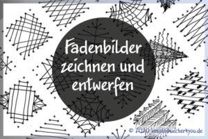 Fadenbilder und Fadenmuster Vorlagen und Tipps
