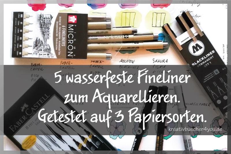 5 Wasserfeste Fineliner für Aquarell im Test