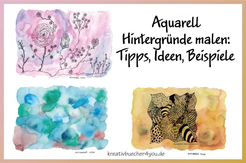 Aquarell Hintergrund malen: Ideen, Tipps und Beispiele