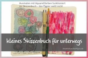 Kleines Skizzenbuch für Unterwegs - Empfehlung